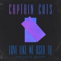 Love Like We Used To (Remixes)
