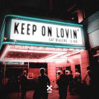Keep On Lovin'