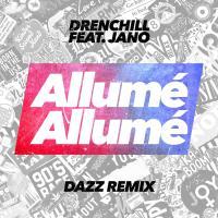 Allumé Allumé (DAZZ Remix)
