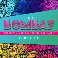 The Bombay (Remix EP)