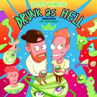 Drunk As Hell (Remixes)