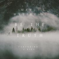 Be The Truth (Extra Remixes)