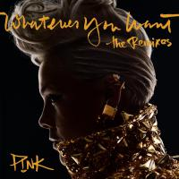 Whatever You Want (Remixes)
