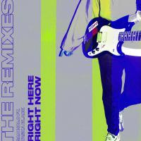 Right Here, Right Now (Remixes)