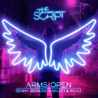 Arms Open (Benny Benassi x MazZz & Rivaz Remix)