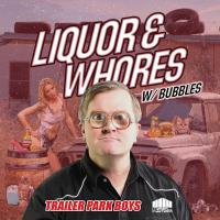 Liquor & Whores (+ Remixes)